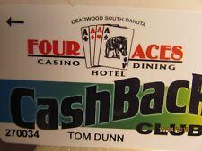 Four Aces Casino & Hotel -Deadwood, Sd.-Cashback Club-Players Slot card - mint
