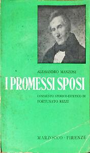 I PROMESSI SPOSI - ALESSANDRO MANZONI - ED. MARZOCCO, 1958