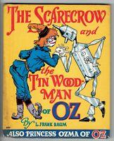 1939 Scarecrow & the Tin Woodman of OZ Princess Ozma of OZ Frank Baum