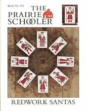 The Prairie Schooler Redwork Santas Cross Stitch Pattern Book No. 102