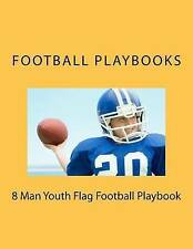 NEW 8 Man Youth Flag Football Playbook by Football Playbooks
