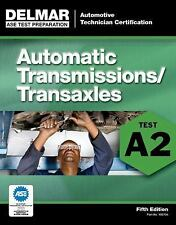 ASE Test Preparation - A2 Automatic Transmissions and Transaxles (Ase Test Prepa