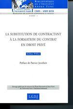 La substitution de contractant à la formation du contrat en droit privé