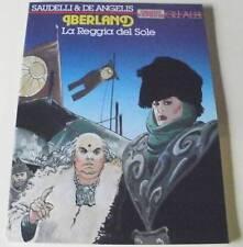 SAUDELLI: IBERLAND 1 'LA REGGIA DEL SOLE' (GLI ALBI DI ORIENT EXPRESS 2)