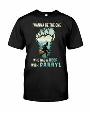 Bigfoot Sasquatch I Wanna Be The One Who Has A Beer With Darryl T-Shirt S-3XL