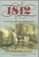 1812: Napoleon in Moscow - Paul Britten Austin NEW Paperback