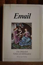 Isa Belli Barsali: EUROPÄISCHES EMAIL. Elite-Bibliothek. Schätze d. Jahrhunderte