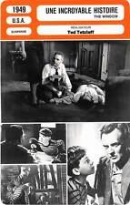 FICHE CINEMA : UNE INCROYABLE HISTOIRE - Driscoll,Hale,Tetzlaff 1949 The Window