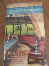 New Copy of Grace Interrupted (A Manor House Mystery) by Julie Hyzy