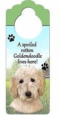A Spoiled Rotten GOLDENDOODLE Lives Here Doorknob Hanger Wooden Sign