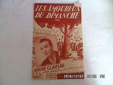 PARTITION LES AMOUREUX DU DIMANCHE PAR ANDRE CLAVEAU MUSIQUE MAURICE YVAIN   H57