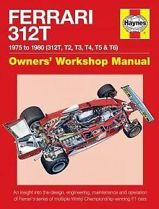Ferrari 312T OwnersÕs Workshop Manual Revue technique Haynes Anglais Etat - NEU