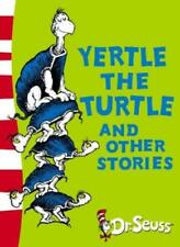 Yertle the Turtle and Other Stories: Yellow Back Book (Dr. Seuss - Yellow Back,