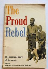 The Proud Rebel The Dramatic Story of the Movie  1958  Paperback