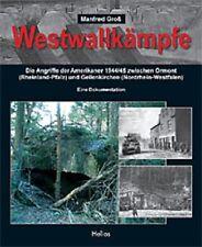 Groß: WESTWALLKÄMPFE 1944/45 - Westwall, Hürtgenwald und Aachen Westfront NEU