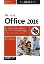 MS OFFICE 2016 Das Handbuch. Für alle Editionen inkl. Office 365 u. Mobile-Apps
