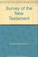 A Survey of the New Testament Hardcover Robert Horton Gundry