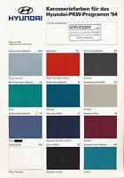 Hyundai Prospekt Farben Pkw 1994 brochure paintwork prospectus kleuren broszura