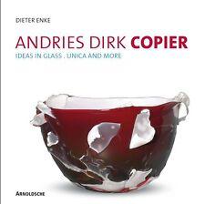 Fachbuch Andries Dirk Copier, Werkverzeichnis, Glas aus Leerdam, Ideen in Glas