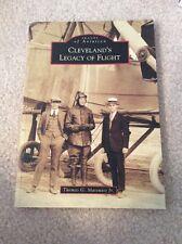 Signed-Cleveland's Legacy of Flight by Thomas G Matowitz, Jr
