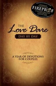 The Love Dare Day by Day : A Year of Devotions for Couples