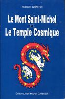 Le Mont Saint-Michel et le Temple Cosmique