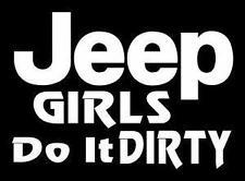 Jeep girls do it dirty funny window sticker decal for Jeep Wrangler CJ #204