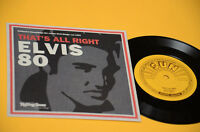 "ELVIS PRESLEY 7"" THAT'S ALL RIGHT"