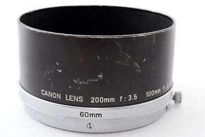 【EXC+++++】 Canon Metal Hood 60mm For 200mm F3.5, 100mm F2 Lens From JAPAN #00724