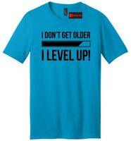 I Don't Get Older I Level Up Funny Mens V-Neck Shirt Nerd Gamer Birthday Gift