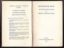 Phoebe Atwood Taylor - Deathblow Hill, 1st/1st 1936 Gollancz, Scarce Asey Mayo