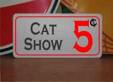 Cat Show 5 cents Metal Sign