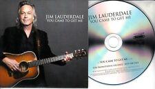 JIM LAUDERDALE You Came To Get Me 2017 UK 1-trk promo test CD
