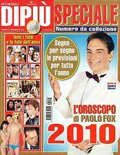 Dipiù Speciale.Paolo Fox, Oroscopo 2010,iii