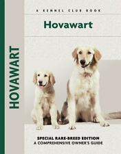 Hovawart: Special Rare-Breed Edition : A Comprehensive Owner's Guide Deider, Fr