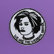Nancy Downs We are the Weirdos Mister Iron on Patch sew Craft witch Goth Emo TV