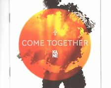 CD  KANE	come together	EX+ 2012 (B0500)