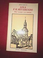 Mita Kaplan LINA E IL REVERENDO Ed. Mediterranee 1985