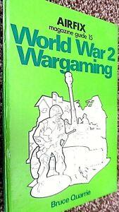 AIRFIX MAGAZINE GUIDE #15: WORLD WAR 2 WARGAMING / Bruce Quarrie (1976)