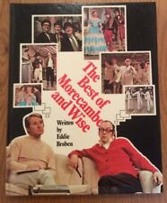 The Best of Morecambe and Wise  by Eddie Braben 1974 1st edition hardback