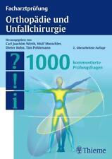 Facharztprüfung Orthopädie und Unfallchirurgie von Carl Joachim Wirth, Dieter Kohn, Wolf-Eberhard Mutschler und Tim Pohlemann (2013, Taschenbuch)