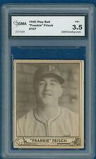 1940 Frankie Frisch Play Ball # 167 Graded H.O.Famer