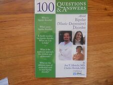 100 Questions & Answers about BIPOLAR MANIC-DEPRESSIVE DISORDER -Albrecht  2007