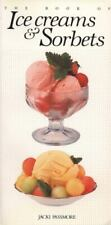 The Book of.Ice Creams and Sorbets by Jacki Passmore 1989 Hp Books Very Clean