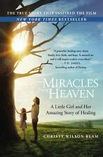 Miracles from Heaven: A Little Girl and Her Amazing Story of Healing, Wilson Bea