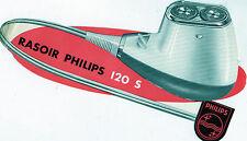 Publicité Rasoir Philips 120 S avec Système à rabat pour dévoiler le moteur-Rare