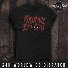 Deadpool T Shirt Maximum Effort Gym Workout Venom Spiderman Superman Hulk MMA