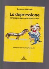 Mazzullo La DEPRESSIONNE conoscerla per non averne paura illustrato Marabotti
