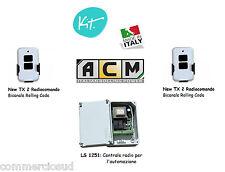 kit Centrale comando 2 Telecomandi x l'automazione di serrande saracinesche ACM