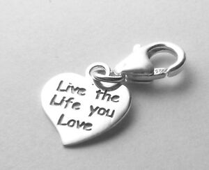 Heart Clip on Bracelet Charm - Live The Life You Love - Sterling Silver 925 Gift